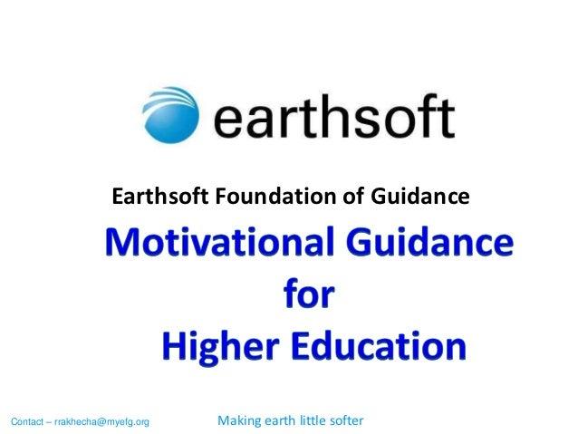 Earthsoft Foundation of GuidanceContact – rrakhecha@myefg.org   Making earth little softer