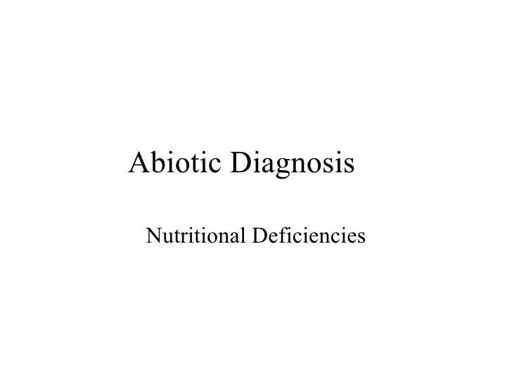 Abiotic Diagnosis Nutritional Deficiencies