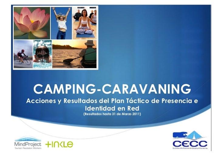 CAMPING-CARAVANINGAcciones y Resultados del Plan Táctico de Presencia e                  Identidad en Red                 ...