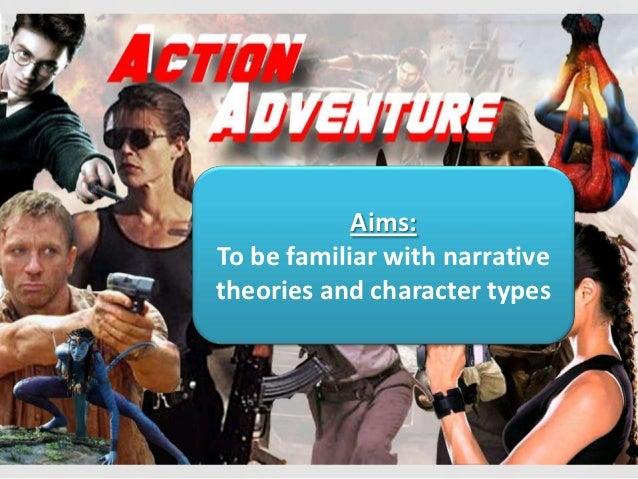 Aims:To be familiar with narrativetheories and character types