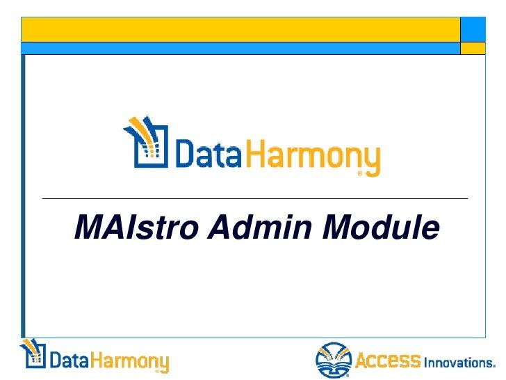 MAIstro Admin Module
