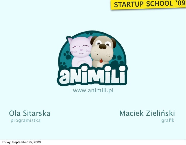 www.animili.pl        Ola Sitarska                              Maciek Zieliński      programistka                        ...