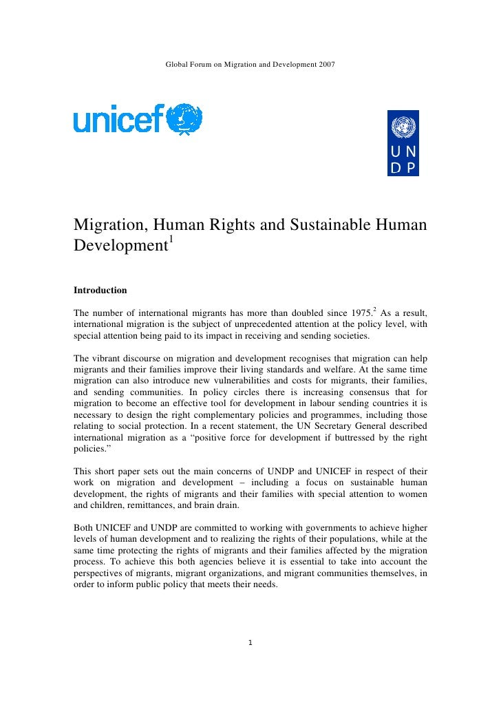 Global Forum on Migration and Development 2007Migration, Human Rights and Sustainable HumanDevelopment1IntroductionThe num...