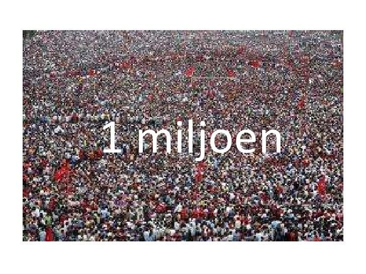 1 miljoen<br />
