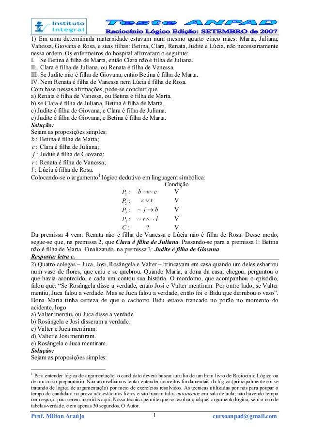 Prof. Milton Araújo cursoanpad@gmail.com1 1) Em uma determinada maternidade estavam num mesmo quarto cinco mães: Marta, Ju...