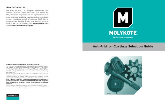 How To Contact Us For nearly 60 years, OEM designers, maintenance and materials engineers Anti-Friction Coating product ...
