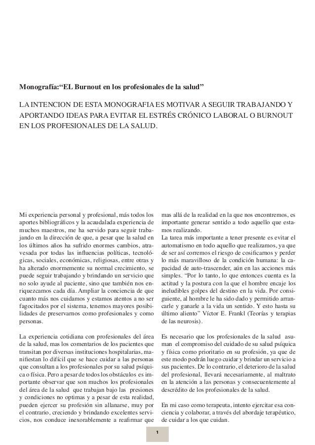 """Monografía:""""EL Burnout en los profesionales de la salud""""  LA INTENCION DE ESTA MONOGRAFIA ES MOTIVAR A SEGUIR TRABAJANDO Y..."""