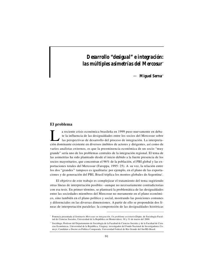 """Desarrollo """"desigual"""" e integración:                                   las múltiples asimetrías del Mercosur*             ..."""