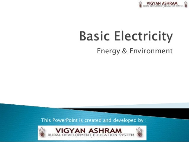 Energy & EnvironmentThis PowerPoint is created and developed by :