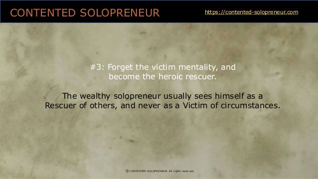 3 best money-making mantras culled from rich solopreneur