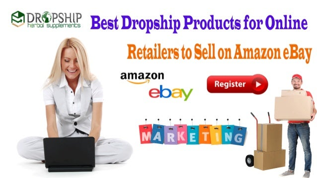 Best Dropship Products for Online Retailers to Sell on Amazon eBay