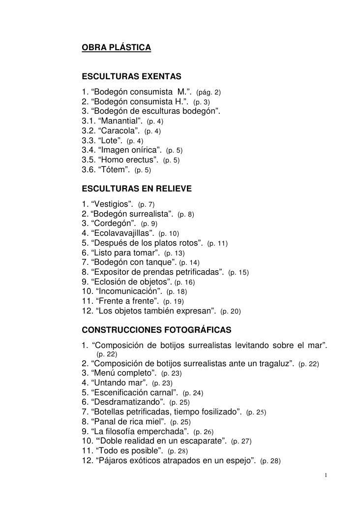 """OBRA PLÁSTICAESCULTURAS EXENTAS1. """"Bodegón consumista M."""". (pág. 2)2. """"Bodegón consumista H."""". (p. 3)3. """"Bodegón de escult..."""