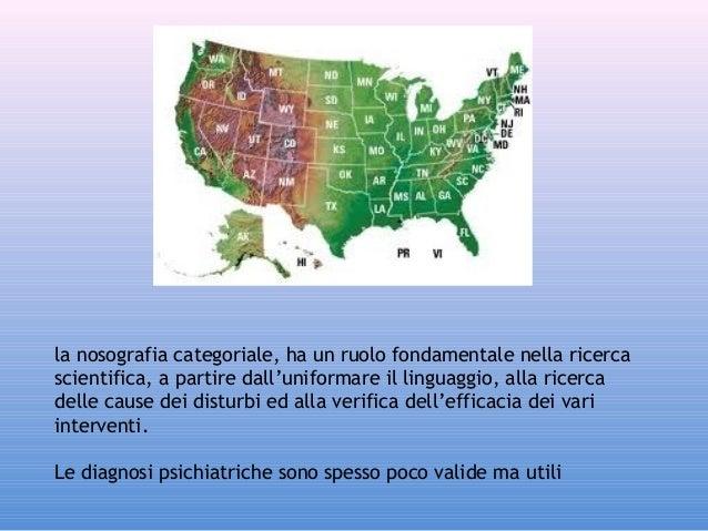 la nosografia categoriale, ha un ruolo fondamentale nella ricerca scientifica, a partire dall'uniformare il linguaggio, al...