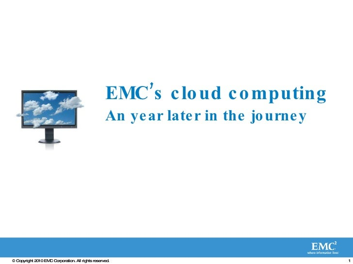 EMC's cloud computing An year later in the journey
