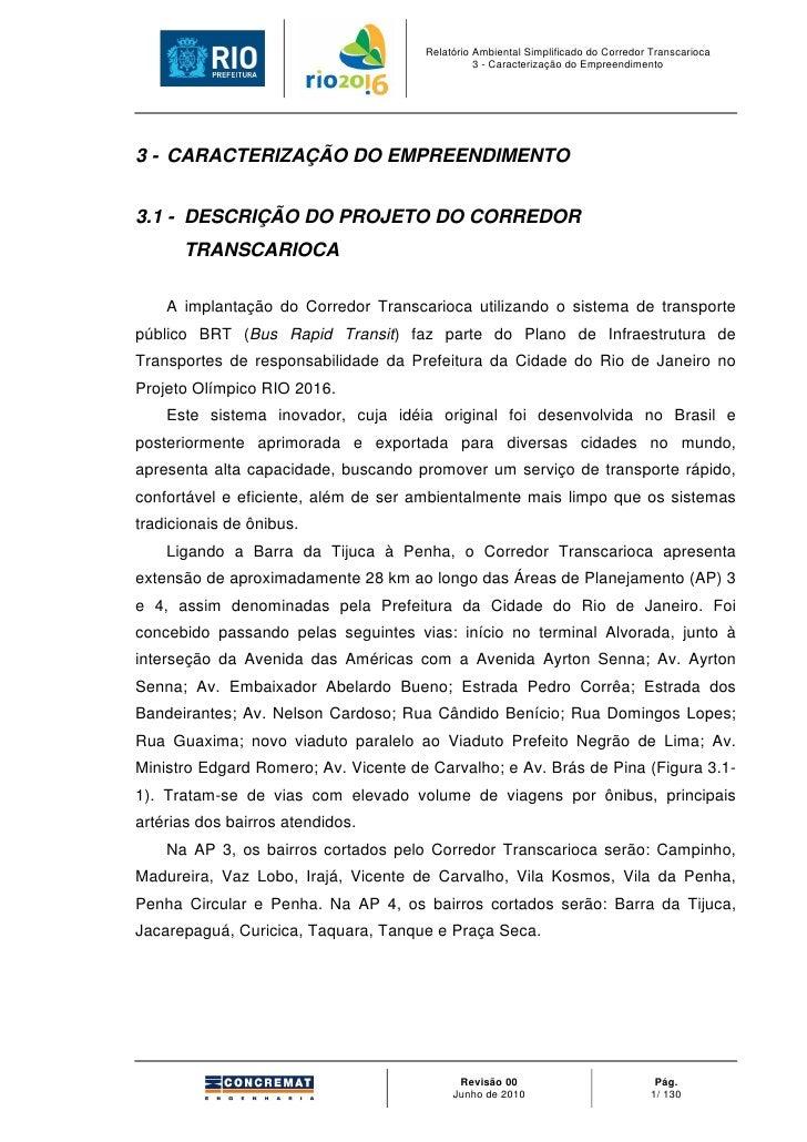 Relatório Ambiental Simplificado do Corredor Transcarioca                                                3 - Caracterizaçã...