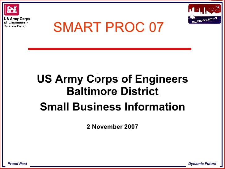 SMART PROC 07 US Army Corps of Engineers Baltimore District Small Business Information 2 November 2007