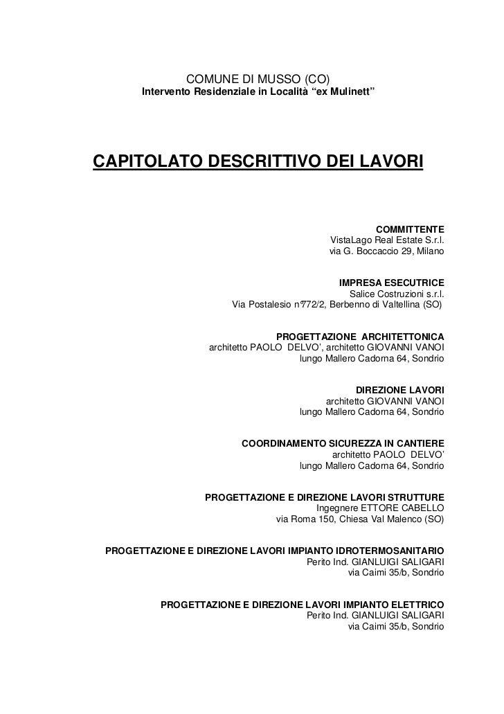 """COMUNE DI MUSSO (CO)        Intervento Residenziale in Località """"ex Mulinett""""CAPITOLATO DESCRITTIVO DEI LAVORI            ..."""