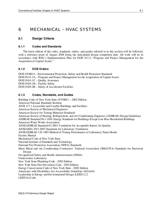 Conventional Facilities Chapter 6: HVAC Systems 6-1 NSLS-II Preliminary Design Report 6 MECHANICAL – HVAC SYSTEMS 6.1 Desi...
