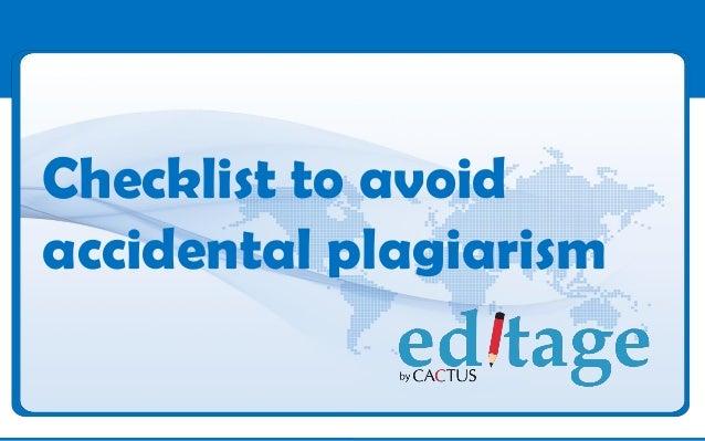 Checklist to avoidaccidental plagiarism
