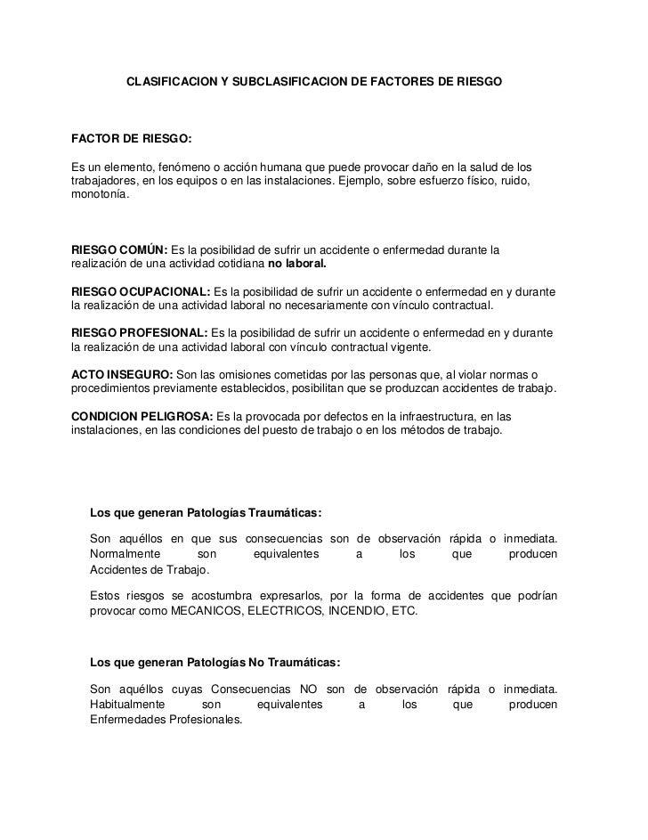 CLASIFICACION Y SUBCLASIFICACION DE FACTORES DE RIESGOFACTOR DE RIESGO:Es un elemento, fenómeno o acción humana que puede ...