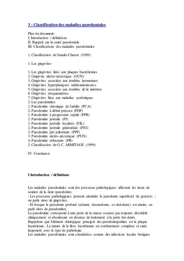 3 - Classification des maladies parodontales Plan du document: I. Introduction / définitions II. Rappels sur la santé paro...