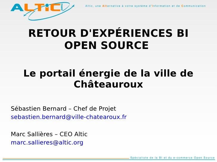 RETOUR D'EXPÉRIENCES BI           OPEN SOURCE      Le portail énergie de la ville de              Châteauroux  Sébastien B...