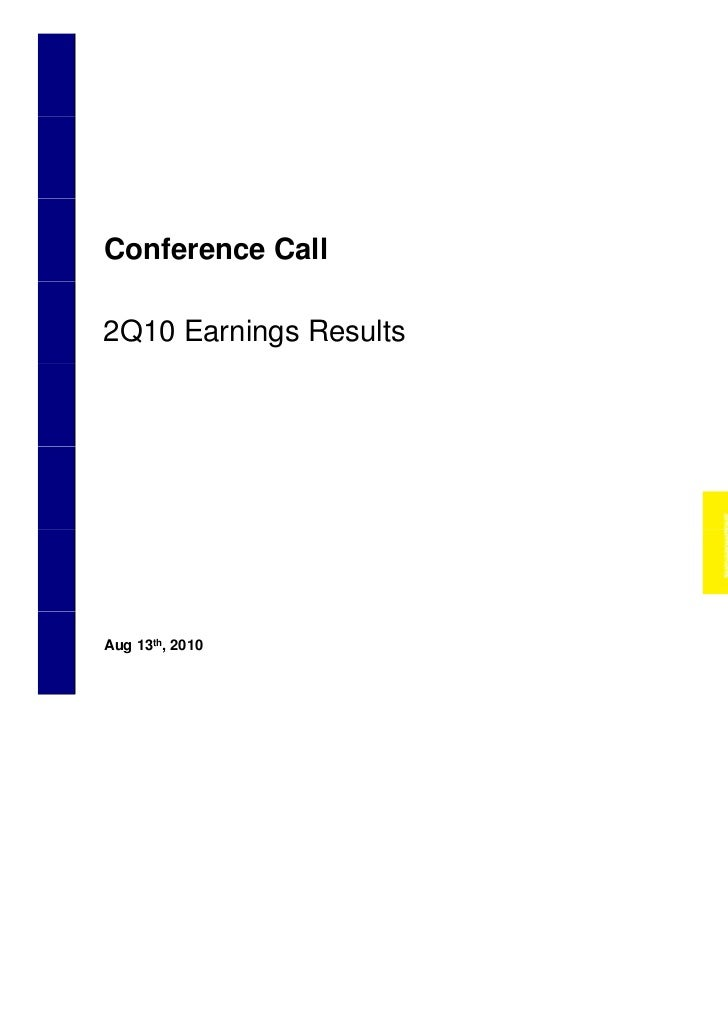 Conference Call    2Q10 Earnings Results    Aug 13th, 20101