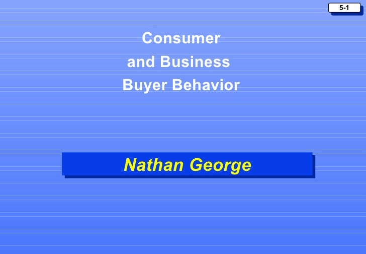 Nathan George Consumer and Business  Buyer Behavior