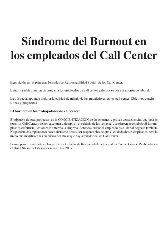 Síndrome del Burnout en  los empleados del Call Center  Exposición en las primeras Jornadas de Responsabilidad Social de l...