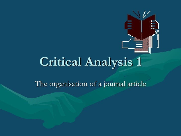 Critical Analysis 1 The organisation of a journal article