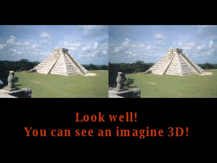 Look well! You can see an imagine 3D!