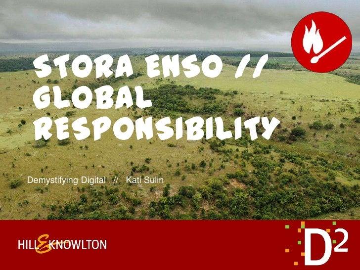 Demystifying Digital   //   Kati Sulin<br />Stora Enso // global responsibility<br />
