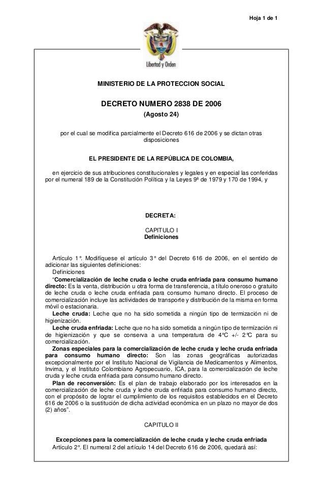 Hoja 1 de 1 MINISTERIO DE LA PROTECCION SOCIAL DECRETO NUMERO 2838 DE 2006 (Agosto 24) por el cual se modifica parcialment...
