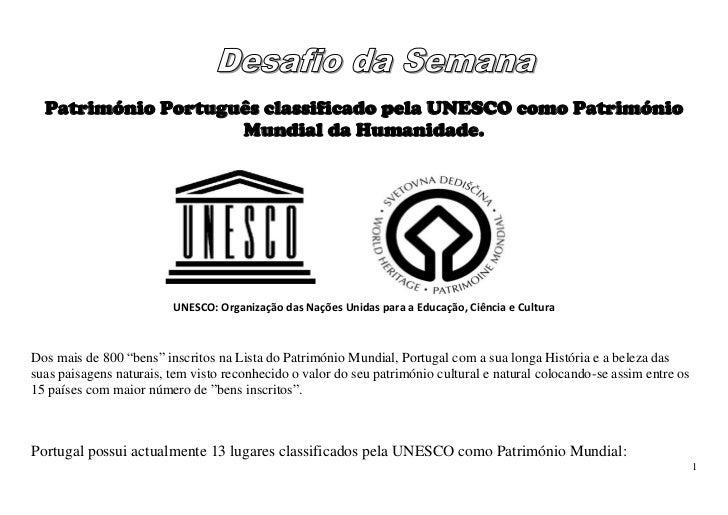 Património Português classificado pela UNESCO como Património                    Mundial da Humanidade.                   ...