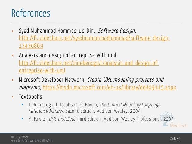 MedTech References Dr. Lilia SFAXI www.liliasfaxi.wix.com/liliasfaxi Slide 99 • Syed Muhammad Hammad-ud-Din, Software Desi...