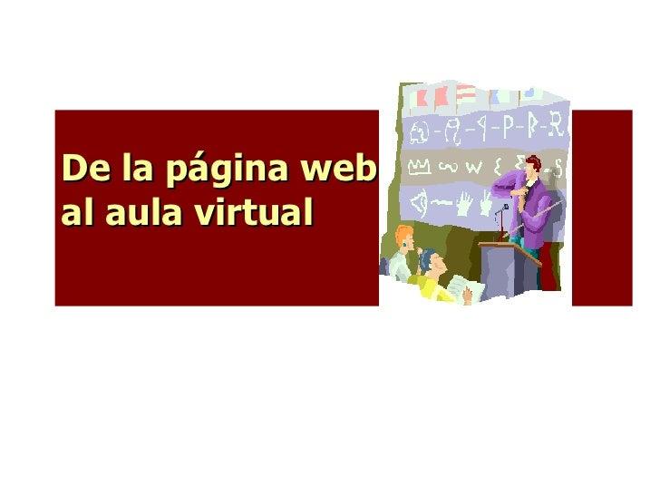De la página web  al aula virtual