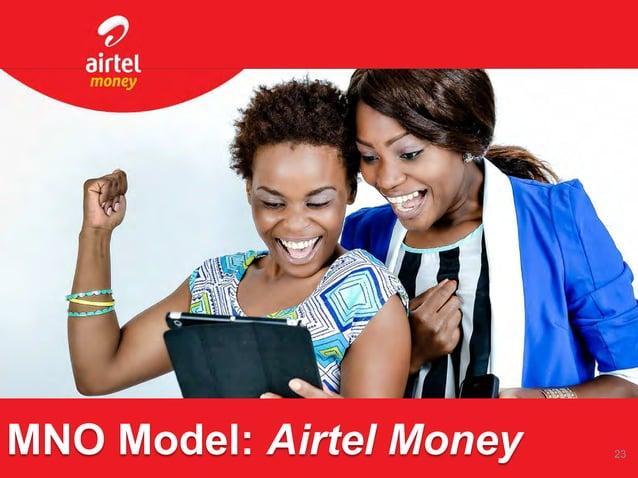 MNO Model: Airtel Money 23