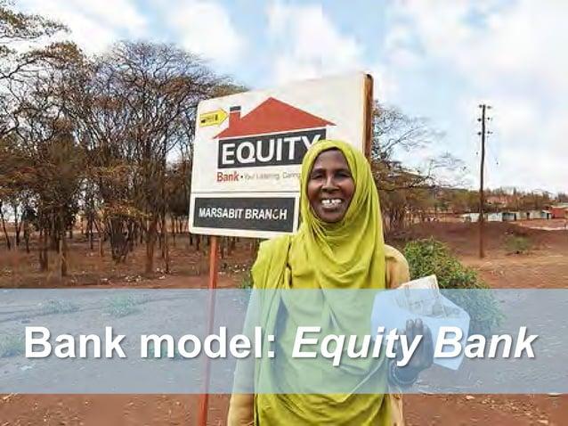 Bank model: Equity Bank 5