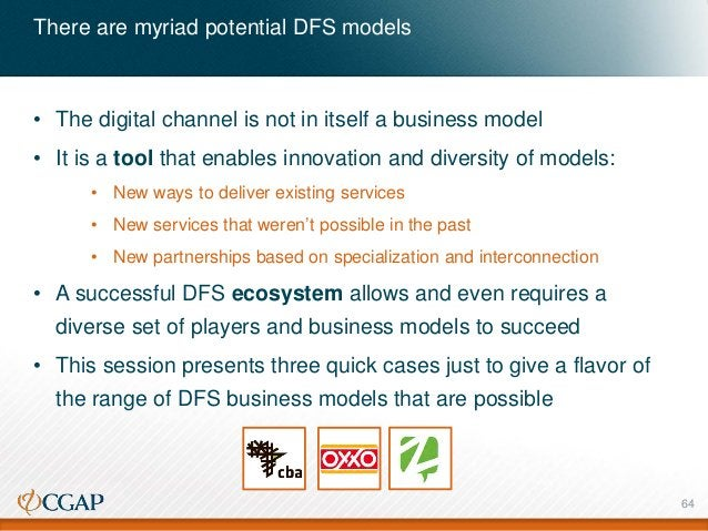 • The digital channel is not in itself a business model • It is a tool that enables innovation and diversity of models: • ...