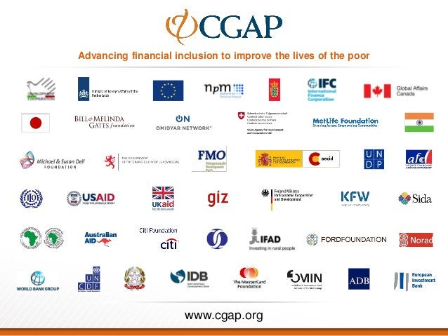 Advancing financial inclusion to improve the lives of the poor www.cgap.org