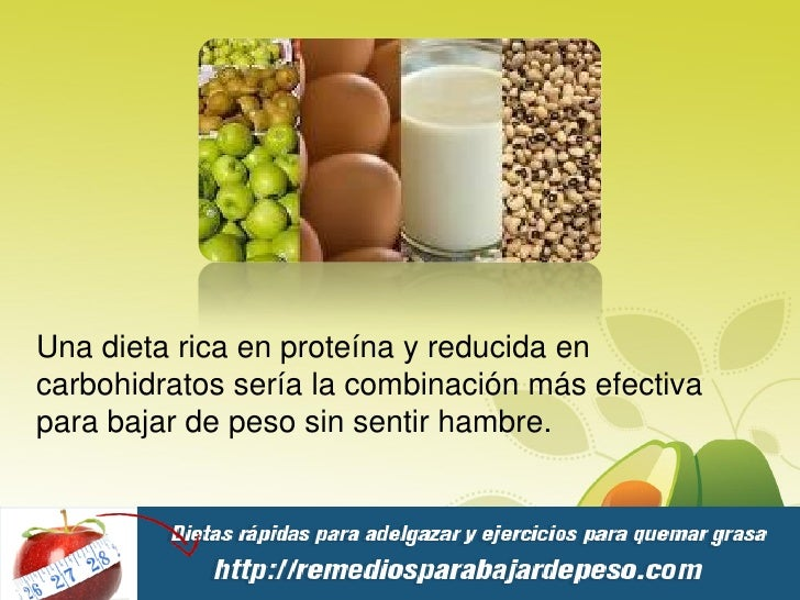 Dieta proteina para bajar de peso