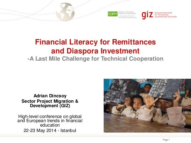 Page 1 Financial Literacy for Remittances and Diaspora Investment -A Last Mile Challenge for Technical Cooperation Adrian ...