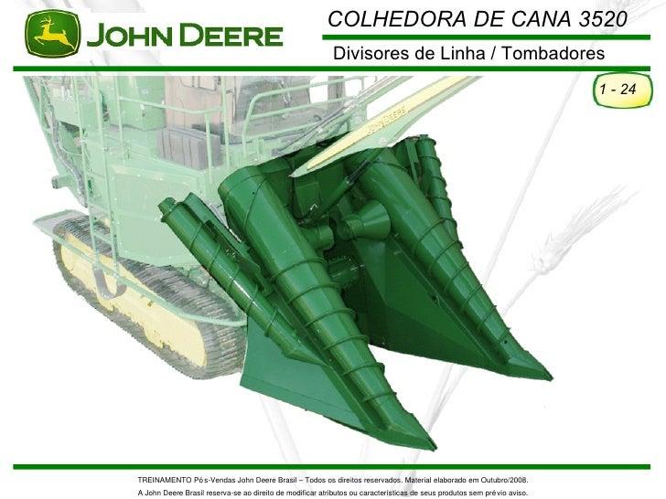 COLHEDORA DE CANA 3520                                                           Divisores de Linha / Tombadores          ...