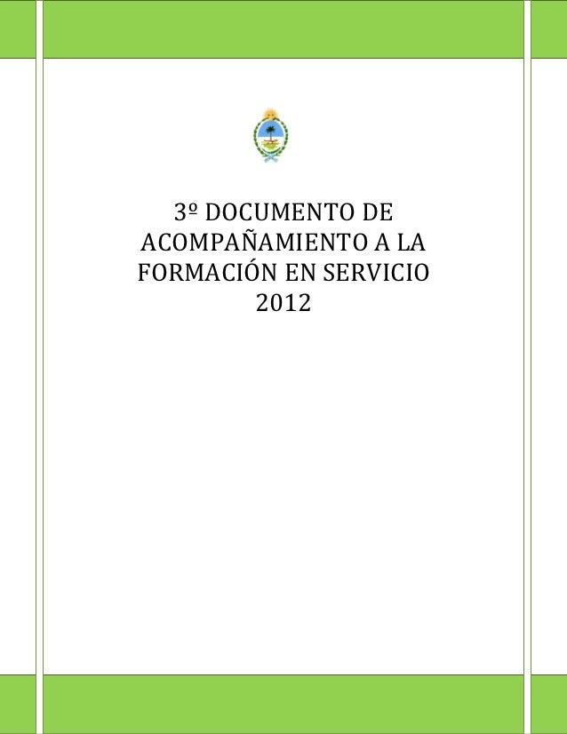 3º DOCUMENTO DEACOMPAÑAMIENTO A LAFORMACIÓN EN SERVICIO        2012