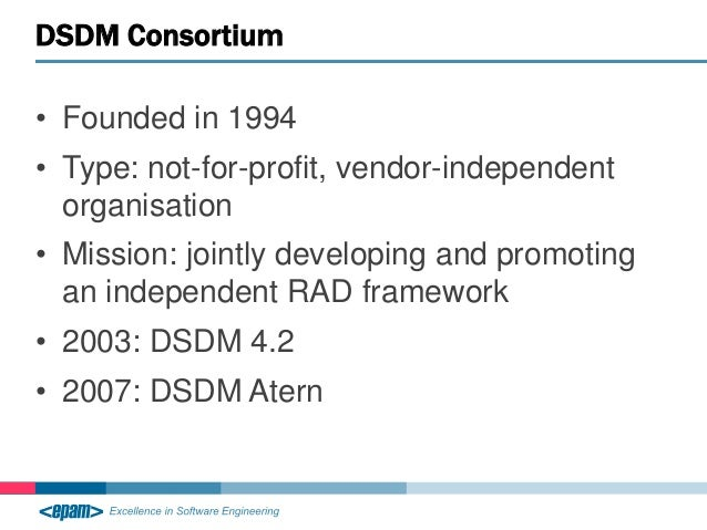 dsdm atern approach and agile development information technology essay Dynamic systems development method (dsdm) is an agile project delivery  framework, initially  model of the dsdm atern project management method   recognises that more projects fail because of people problems than technology   and williams: the diffusion of information systems development methods,  journal of.