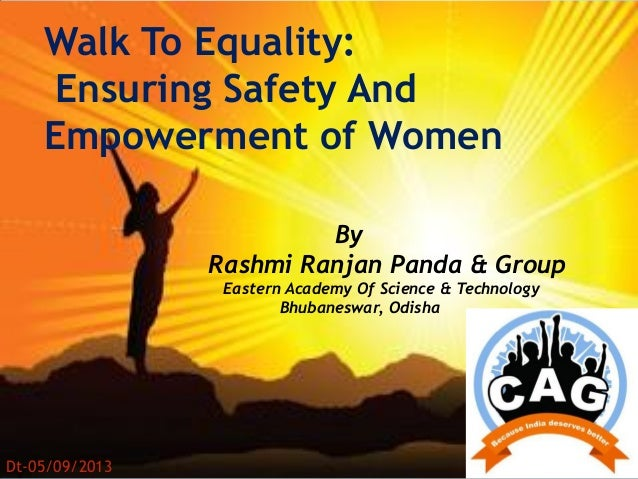 Walk To Equality: Ensuring Safety And Empowerment of Women By Rashmi Ranjan Panda & Group Eastern Academy Of Science & Tec...
