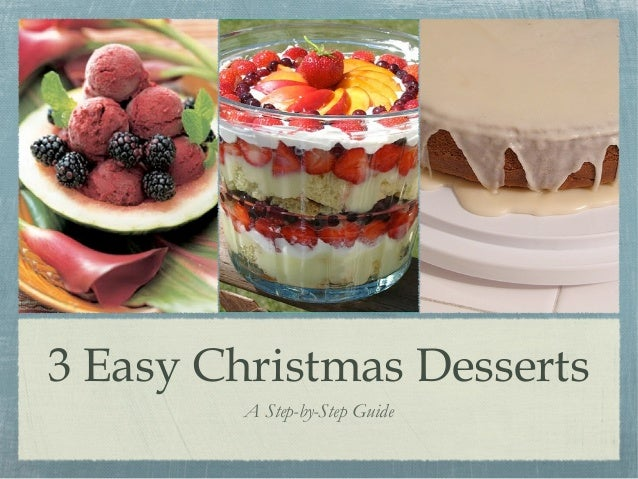 3 easy christmas desserts for Pics of christmas desserts