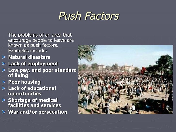Migration and push pull factors.