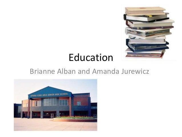 EducationBrianne Alban and Amanda Jurewicz