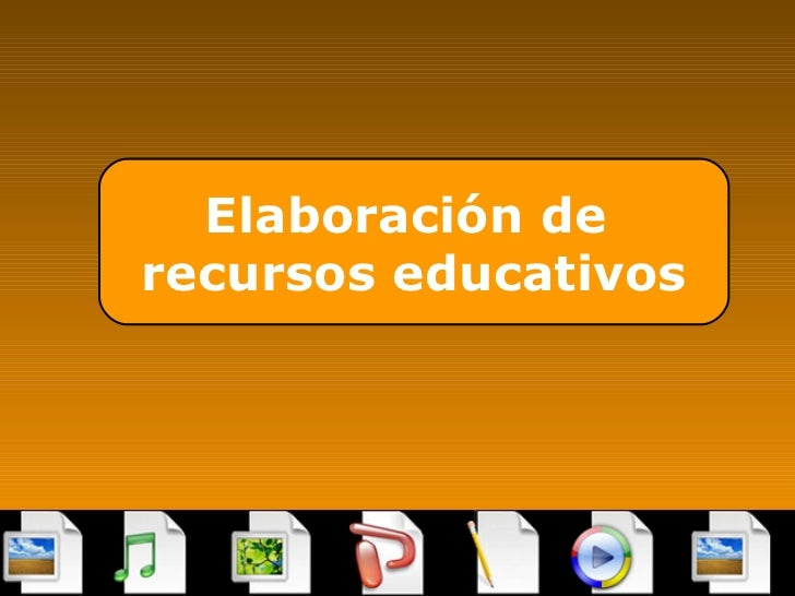 Elaboración de  recursos educativos
